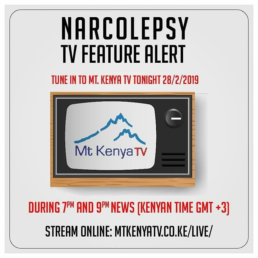 Mt Kenya TV: Narcolepsy Feature 2019